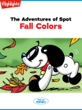 The Adventures of Spot Fall Colors
