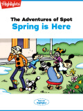 The Adventures of Spot Spring is Here